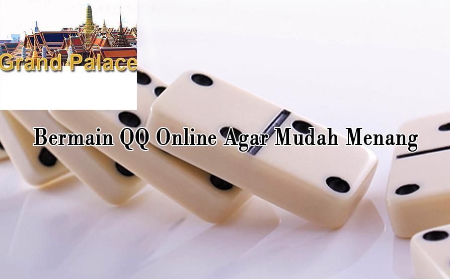 Tingkatkan Kemampuan Bermain QQ Online Agar Mudah Menang