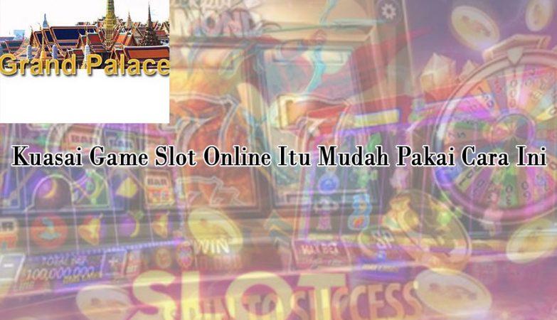 Slot Online Itu Mudah Pakai Cara Ini Kuasai Game - Judi Online24Jam